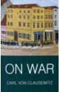 купить Clausewitz Carl von On War дешево