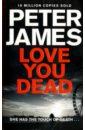 James Peter Love You Dead