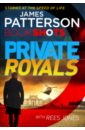 Private Royals, Patterson James,Jones Rees