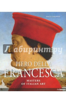 Piero Della Francesca. Masters Of Italian Art duncan bruce the dream cafe lessons in the art of radical innovation