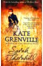 Grenville Kate Sarah Thornhill kate bridges the midwife s secret
