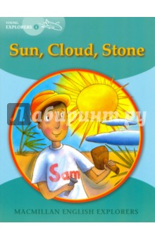 Sun, Cloud, Stone willy and the cloud