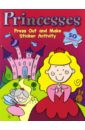 Princesses. Sticker Activity book. Press Out and Make