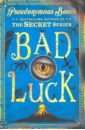 Bosch Pseudonymous Bad Luck pseudonymous bosch this book is not good for you