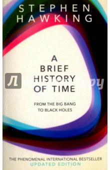 A Brief History Of Time. From Big Bang To Black Holes george and the big bang