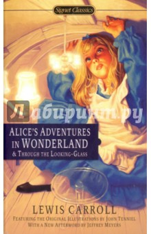 Alice's Adventures In Wonderland And Through The Looking Glass alice s adventures in wonderland уровень 1 cd