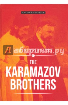 The Karamazov Brothers fyodor dostoyevsky crime and punishment