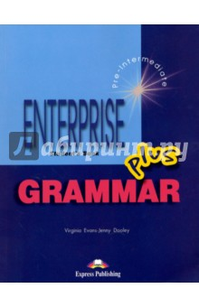 Enterprise Plus. Grammar Book. Pre-Intermediate virginia evans jenny dooley enterprise plus pre intermediate my language portfolio