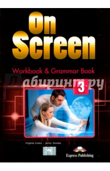 On Screen 3. Workbook & Grammar Book (International) english world level 7 workbook cd