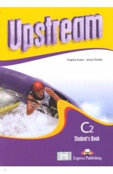 Upstream Proficiency C2. Students Book upstream proficiency c2 students book