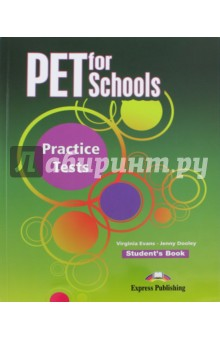 PET for Schools Practice Tests. Student's Book
