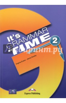 It's Grammar Time 2. Student's book. Учебник macmillan english grammar in context intermediate level with key cd rom
