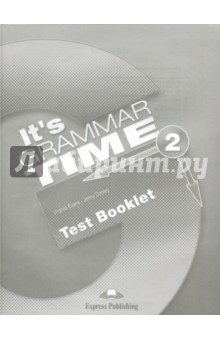 It's Grammar Time 2. Test booklet. Сборник тестовых заданий islands level 1 grammar booklet