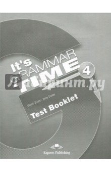 It's Grammar Time 4. Test booklet evans v dooley j enterprise plus grammar pre intermediate