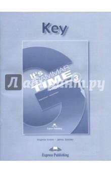 It's Grammar Time 3. Student's key. Ключи glynn s hughes handbook of classroom english