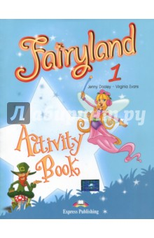Fairyland-1. Activity Book. Beginner. Рабочая тетрадь fairyland starter activity book beginner рабочая тетрадь