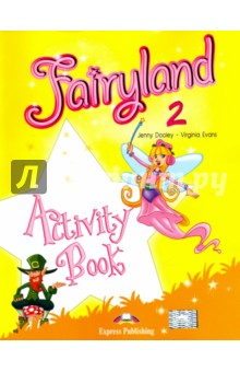 Fairyland 2. Activity Book. Beginner. Рабочая тетрадь fairyland 3 alphabet book beginner international алфавит