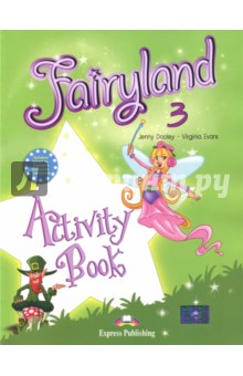 Fairyland-3. Activity Book. Beginner. Рабочая тетрадь grandi amici 3 activity book