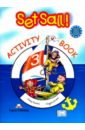 Фото - Evans Virginia, Dooley Jenny Set Sail 3. Activity Book. Рабочая тетрадь gray e set sail 1 activity book рабочая тетрадь
