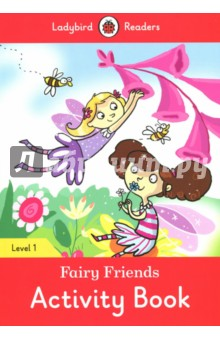Fairy Friends. Activity Book. Level 1 doctor panda activity book ladybird readers starter level b