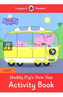 Daddy Pig's New Van. Activity Book. Level 2 islands level 1 activity book plus pin code наклейки