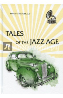 Tales of the Jazz Age the canterbury tales a selection