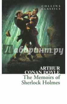 The Memoirs Of Sherlock Holmes doyle a the adventures and memoirs of sherlock holmes