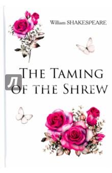 The Taming of the Shrew укрощение строптивой