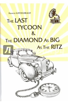 The Last Tycoon&The Diamond as
