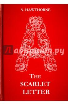 The Scarlet Letter the scarlet letter