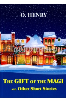 The Gift of the Magi and Other Short Stories clarke s the ladies of grace adieu and other stories