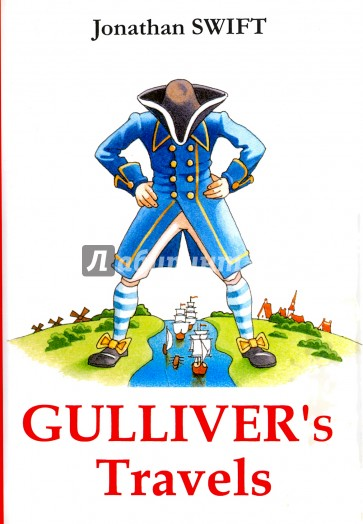 the societys satire in jonathan swifts gullivers travels