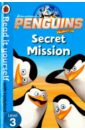 Penguins of Madagascar. Secret Mission — Read It Yourself with Ladybird Level 3, Elliot Rachel