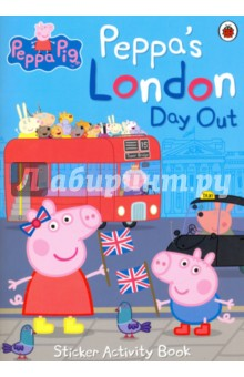 Peppa Pig. Peppa's London Day Out Sticker Activity tilly and friends play all day sticker activity book