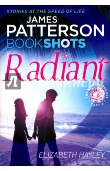 Radiant. The Diamond Trilogy. Part 2 the salterton trilogy