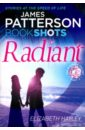 Radiant (The Diamond Trilogy), Patterson James