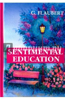 Sentimental Education история одного предателя