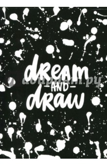 Скетчбук 30 листов DREAM AND DRAW (1069016)