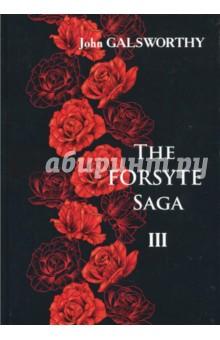 The Forsyte Saga. В 3-х томах. Том 3 голсуорси дж the forsyte saga to let сага о форсайтах сдается внаем