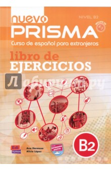 Nuevo Prisma. Nivel B2. Libro de ejercicios (+CD) nuevo prisma nivel b2 libro de ejercicios cd