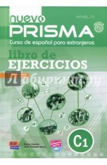 Nuevo Prisma. Nivel C1. Libro de ejercicios (+CD) nuevo prisma nivel b2 libro de ejercicios cd