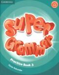 Super Grammar. Practice Book. Level 3