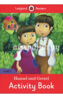 купить Hansel and Gretel Activity Book. Ladybird Readers. Level 3 недорого