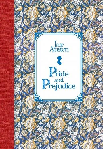 Гордость и предубеждение = Pride and Prejudice, Остен Джейн