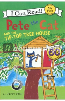 Pete the Cat and the Tip-Top Tree House. My First. Shared Reading a cat a hat and a piece of string
