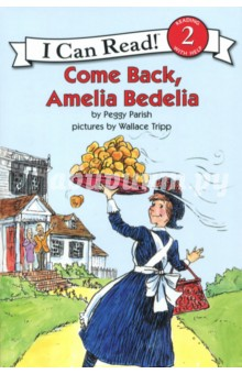 Come Back, Amelia Bedelia. Level 2. Reading with Help bigger than a bread box
