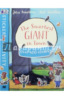 The Smartest Giant in Town. Sticker Activity Book the usborne terrific colouring and sticker book