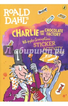 Charlie and the Chocolate Factory. Whipple-Scrumptious Sticker Activity Book barton wallpapers фотообои m00302 200x270 см