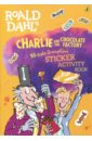 Roald Dahl's Charlie and the Chocolate Factory Whipple-Scrumptious Sticker Activity Book, Dahl Roald
