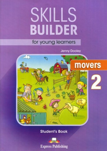 Skills Builder for young learners MOVERS-2 Учебн